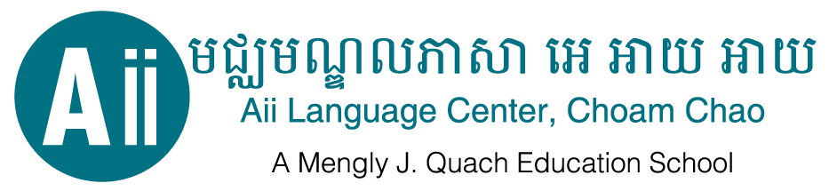 Aii Language Center, Choam Chao Campus -